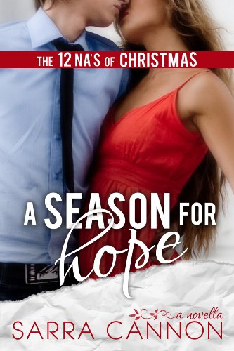 A Season For Hope (A Fairhope Christmas Novella) by Sarra Cannon
