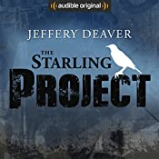 The Starling Project: An Audible Drama | Jeffery Deaver