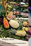 Wolfgang Tillmans: FESPA Digital - Fruit Logistica