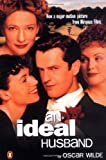 Ideal Husband Tie In, An