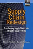 img - for Supply Chain Redesign: Transforming Supply Chains into Integrated Value Systems (paperback) book / textbook / text book