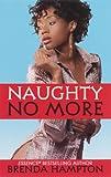 Naughty No More (Urban Renaissance)