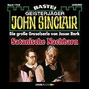 Satanische Nachbarn (John Sinclair 1742) | Jason Dark
