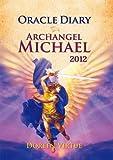 オラクルダイアリー2012大天使ミカエルのメッセージ