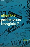 img - for Parlez-Vous Franglais? book / textbook / text book