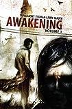 Awakening Volume One