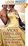 What a Devilish Duke Desires (The Sinful Scoundrels Book 3)