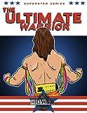 Superstar Series: The Ultimate Warrior