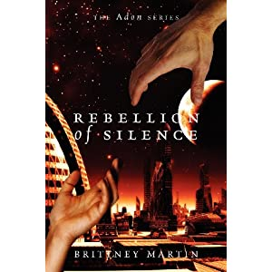 Rebellion of Silence: The Adon Series