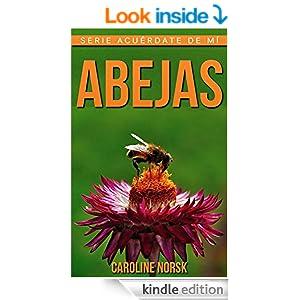 Abejas: Libro de imágenes asombrosas y datos curiosos sobre los
