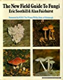 img - for New Field Guide to Fungi book / textbook / text book