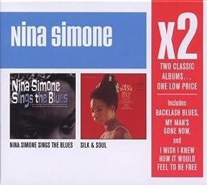 X2: Nina Simone Sings The Blues/Silk & Soul