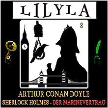 Sherlock Holmes - Der Marinevertrag Hörbuch von Arthur Conan Doyle Gesprochen von: Friedrich Frieden