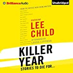 Killer Year: Stories to Die For... | Lee Child - editor