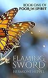 Flaming Sword (Poor In Spirit Book 1)