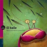 img - for El baile / The dance (Pequeletra) (Spanish Edition) book / textbook / text book