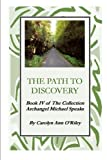 img - for The Path To Discovery Book Iv of The Collection Archangel Michael Speaks book / textbook / text book