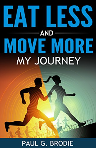 Eat Less And Move More by Paul G. Brodie ebook deal