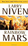 Rainbow Mars (0312867778) by Niven, Larry
