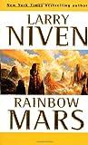 Rainbow Mars (0312867778) by Niven, Larry