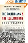 The Politicians and the Egalitarians:...
