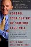 Control Your Destiny or Someone Else Will: Revised Edition