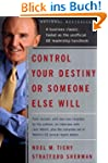 Control Your Destiny or Someone Else...