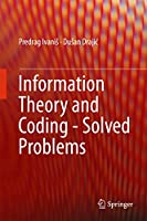 Information Theory and Coding – Solved Problems Front Cover