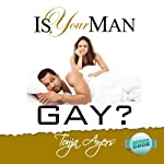 Is Your Man Gay? | Tonja Ayers