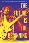 The Future Is the Beginning: The Word...