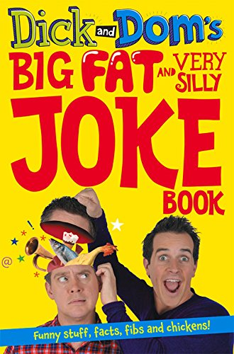 Dick And Dom'S Big Fat And Very Silly Joke Book front-983423