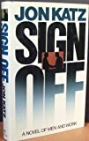 Sign Off (0553071238) by Katz, Jon