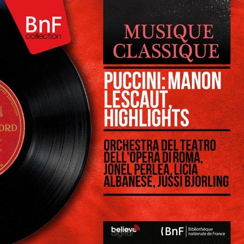 """Manon Lescaut, Act I: """"Vedete? Io son fedele"""" (Manon, Des Grieux, Edmondo, Geronte, Lescaut, Studenti)"""