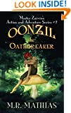 Oonzil the Oathbreaker: Master Zarvin's Action and Adventure Series #2
