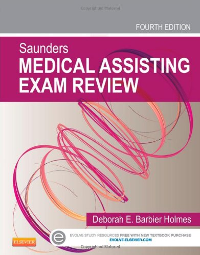 Saunders Medical Assisting Exam Review, 4E