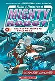 Ricky Ricotta's Mighty Robot vs. The Mecha-monkeys From Mars (Book 4)