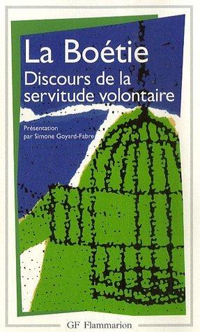 La Boetie Discours De La Servitude Voluntaire (French...