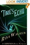 Time's Echo: A CHRONOS Files Novella...