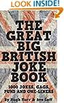 The Great Big British Joke Book: 1000...