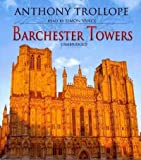 Anthony, Ed Trollope Barchester Towers (Chronicles of Barsetshire)