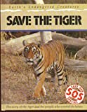 Save the Tiger (Save Our Species) (0431001081) by Bailey, Jill