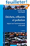 D�chets, effluents et pollution - 3e...