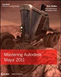 img - for Mastering Autodesk Maya 2011 book / textbook / text book