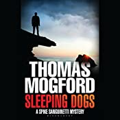 Sleeping Dogs: A Spike Sanguinetti Mystery | Thomas Mogford