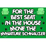 For The Best Seat In The House Move The Miniature Schnauzer Dog Puppy Fridge Magnet Gift/Present