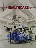 img - for Architecture For Healthcare book / textbook / text book