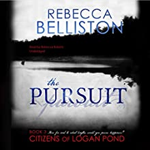 The Pursuit Audiobook by Rebecca Belliston Narrated by Rebecca Roberts