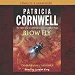 Blow Fly (       UNABRIDGED) by Patricia Cornwell Narrated by Lorelei King