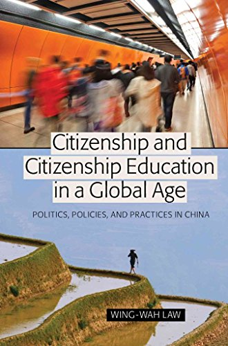 citizenship-and-citizenship-education-in-a-global-age-politics-policies-and-practices-in-china-by-au