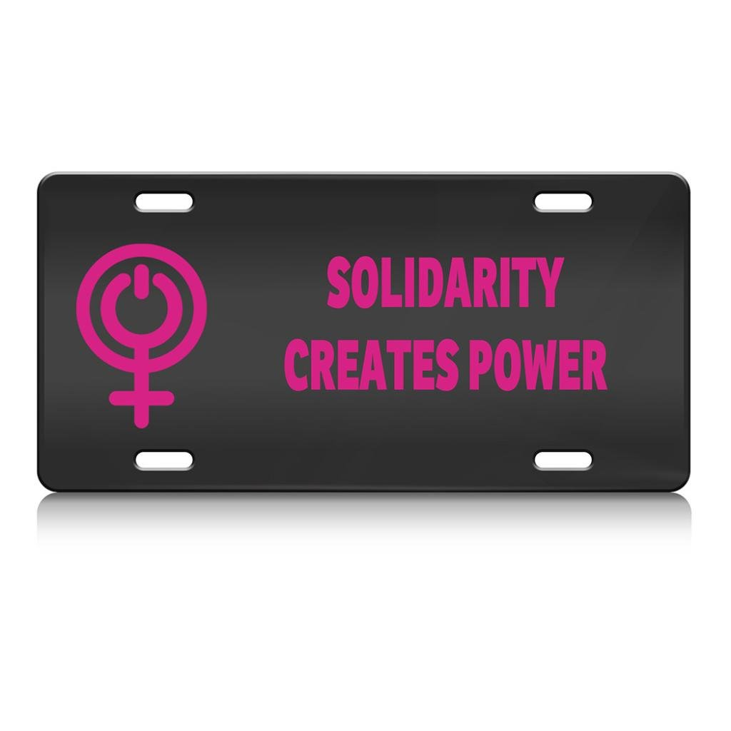 SOLIDARITY CREATES POWER Girl Power Feminist Steel Metal License Plate Auto SUV Tag Bl.